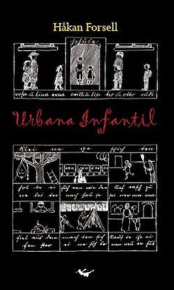 Urbana Infantil : stadsmiljö, pedagogik och kunskapssamhälle i metropolernas tidevarv 1900-1930