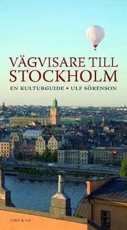Vägvisare till Stockholm : en kulturguide