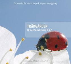 Trädgården : CD med mental träning & NLP