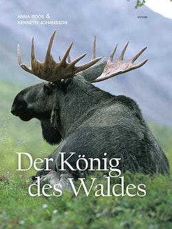 Der König des Waldes