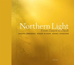 Northern light : From dawn to dusk