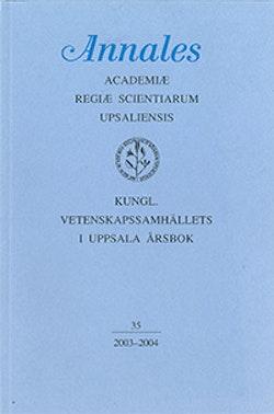 Kungl. Vetenskapssamhällets i Uppsala årsbok 35/2003-2004