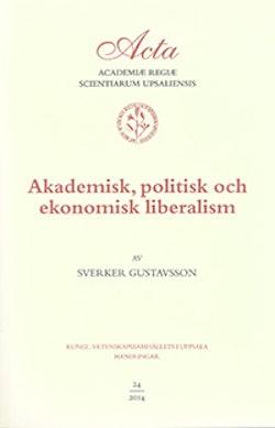 Akademisk, politisk och ekonomisk liberalism