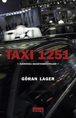 Taxi 1251 : överhörda baksätesberättelser