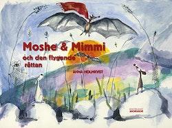 Moshe & Mimmi och den flygande råttan