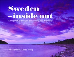Sweden - inside out : a snapshot briefing on the country and its people