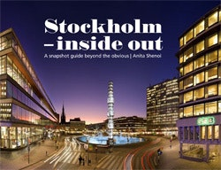 Stockholm - inside out : a snapshot guide beyond the obvious