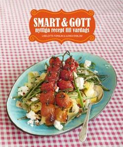 Smart & gott : nyttiga recept till vardags