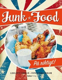 Junk Food : på riktigt