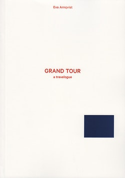Grand Tour : a travelogue