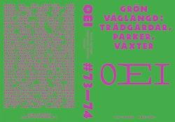 OEI # 73–74 Grön våglängd : trädgårdar, parker, växter
