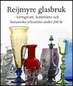 Reijmyre Glasbruk, formgivare, konstnärer och yrkesmän under 200 år
