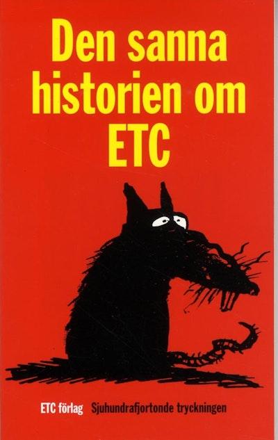 Den sanna histotien om ETC. Det var en gång...