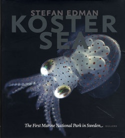 Koster Sea : the First Marine National Park in Sweden