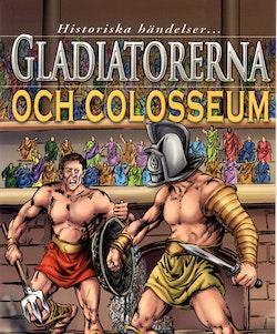 Gladiatorerna och colosseum