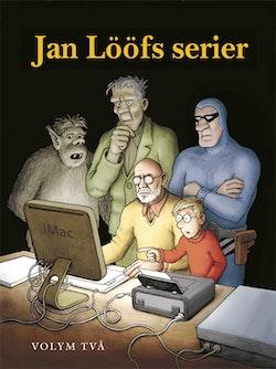 Jan Lööfs serier. Volym två