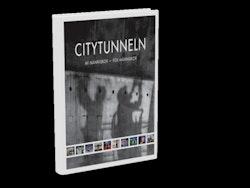 Citytunneln : av människor för människor