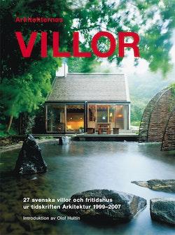 Arkitekternas villor : 27 svenska villor och fritidshus ur tidskriften Arkitektur