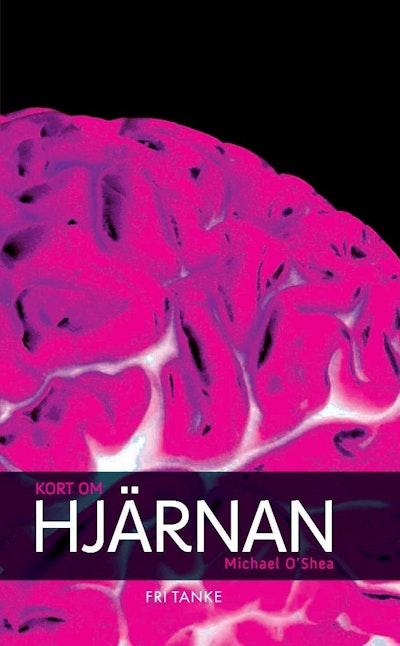 Kort om hjärnan