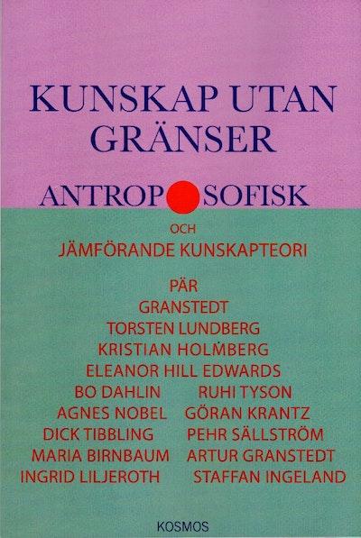 Kunskap utan gränser – Antroposofisk filosofi i ett idéhistoriskt perspektiv