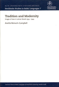 Tradition and Modernity Images of Jews in Latvian Novels 1934–1944