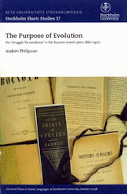 The Purpose of Evolution the 'struggle for existence' in the Russian-Jewish press 1860-1900