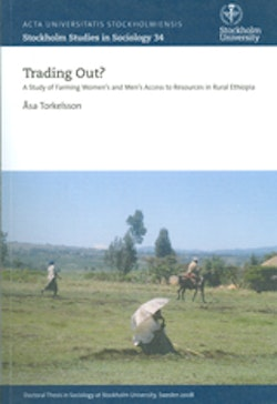 Trading out? A Study of Farming Women's and Men's Access to Resources in Rural Ethiopia