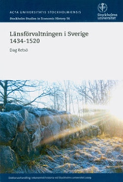 Länsförvaltningen i Sverige 1434-1520