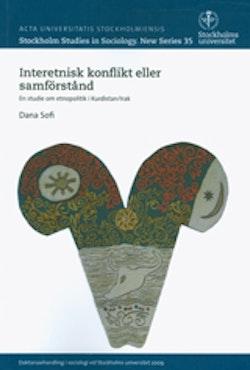 Interetnisk konflikt eller samförstånd En studie om etnopolitik i Kurdistan/Irak