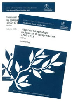Nominal Morphology in Russian Correspondence 1700-1715, utges i två delar sålda tillsammans Part One + Part Two