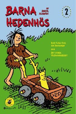 Barna Hedenhös 2, Hur Flisa fick sin dockvagn och det stora vildsvinskriget