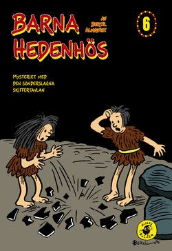 Barna Hedenhös 6, Mysteriet med den sönderslagna skiffertavlan