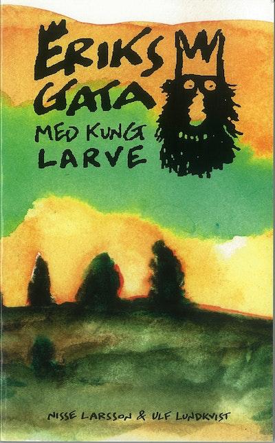 Eriksgata med kung Larve