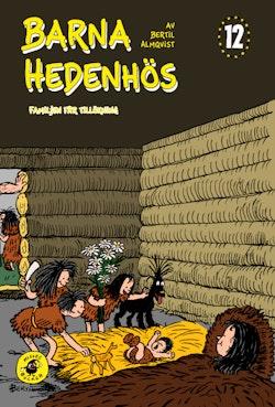 Barna Hedenhös 12, Familjen får tillökning