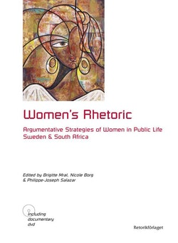 Women's rhetoric : argumentative strategies of women in public life : Sweden and South Africa