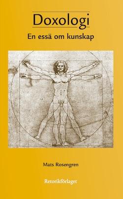 Doxologi : en essä om kunskap