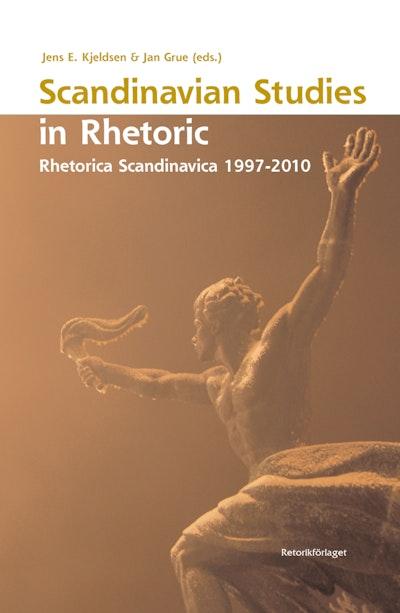 Scandinavian studies in rhetoric : Rhetorica Scandinavica 1997-2010