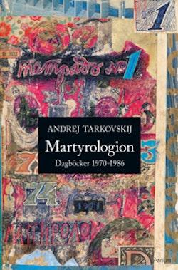 Martyrologion : dagböcker 1970-1986