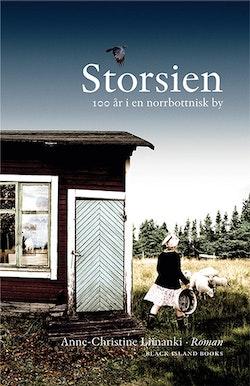 Storsien : 100 år i norrbottnisk by