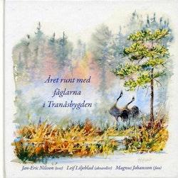 Året runt med fåglarna i Tranåsbygden