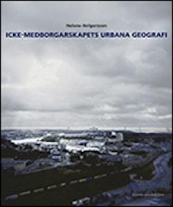 Icke-medborgarskapets urbana geografi