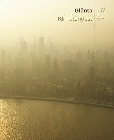 Glänta 1(2017) Klimatångest