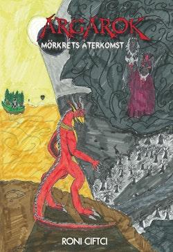 Argarok, mörkrets återkomst