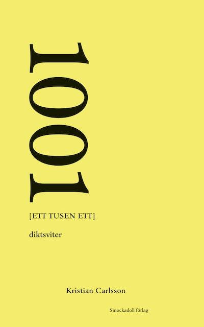 1001 [ett tusen ett] : diktsviter