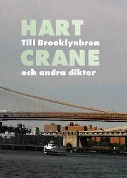 Till Brooklynbron och andra dikter