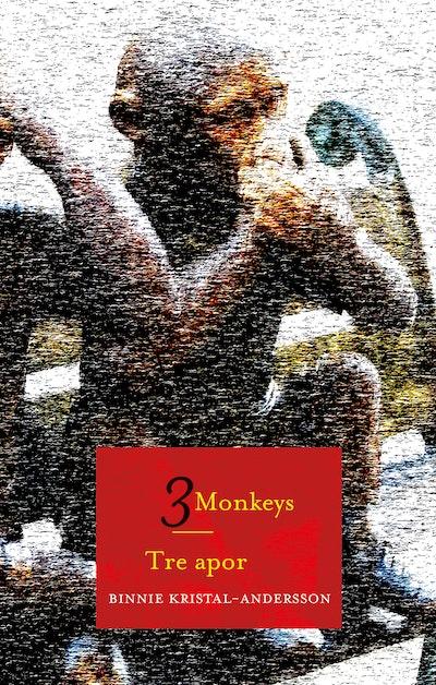 Tre apor / 3 Monkeys