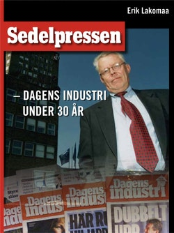 Sedelpressen : Dagens Industri under 30 år