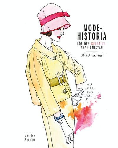 Modehistoria för den kreativa modefashionistan 1940 - 1950-tal
