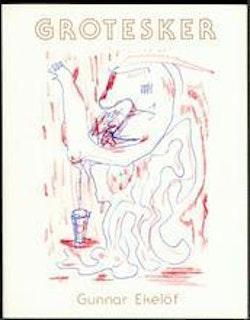 Grotesker : opublicerade och publicerade dikter