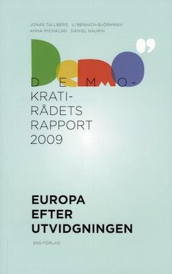 Europa efter utvidgningen - Demokratirådets rapport 2009